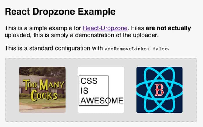 React-Dropzone: Lets users drag and drop files to upload